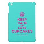 [Cupcake] keep calm and love cupcakes  iPad Mini Cases
