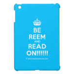 [Crown] be reem and read on!!!!!!  iPad Mini Cases