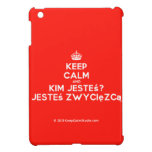[Crown] keep calm and kim jesteś? jesteś zwycięzcą  iPad Mini Cases
