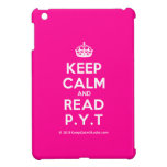 [Crown] keep calm and read p.y.t  iPad Mini Cases