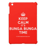 [Crown] keep calm it's bunga bunga time  iPad Mini Cases