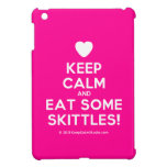 [Love heart] keep calm and eat some skittles!  iPad Mini Cases
