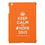 [Crown] keep calm and #hope 2013  iPad Mini Cases