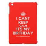 [Crown] i cant keep calm its my birthday  iPad Mini Cases