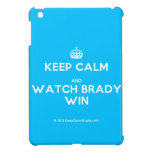 [Crown] keep calm and watch brady win  iPad Mini Cases