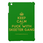 [Crown] keep calm and fuck with skeeter gang  iPad Mini Cases