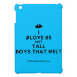 [Two hearts] i #love b5 hot tall boys that melt  iPad Mini Cases