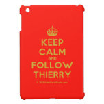 [Crown] keep calm and follow thierry  iPad Mini Cases