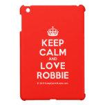 [Crown] keep calm and love robbie  iPad Mini Cases