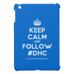 [Crown] keep calm and follow #dhc  iPad Mini Cases