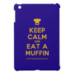[Chef hat] keep calm and eat a muffin  iPad Mini Cases