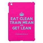 [Crown] eat clean train mean and get lean  iPad Mini Cases