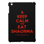 [Campfire] keep calm and eat shaorma  iPad Mini Cases