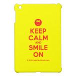 [Smile] keep calm and smile on  iPad Mini Cases