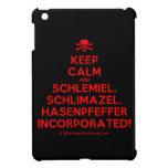 [Skull crossed bones] keep calm and schlemiel, schlimazel, hasenpfeffer incorporated!  iPad Mini Cases
