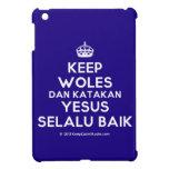 [Crown] keep woles dan katakan yesus selalu baik  iPad Mini Cases