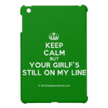 [Dancing crown] keep calm but your girlf's still on my line  iPad Mini Cases
