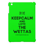[UK Flag] keepcalm and love the wettas  iPad Mini Cases