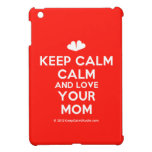 [Two hearts] keep calm calm and love your mom  iPad Mini Cases