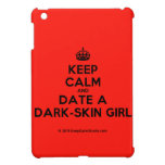 [Crown] keep calm and date a dark-skin girl  iPad Mini Cases