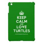 [Crown] keep calm and love turtles  iPad Mini Cases