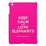 keep calm and love elephants  iPad Mini Cases