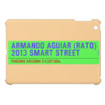 armando aguiar (Rato)  2013 smart street  iPad Mini Cases