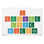 I Fucking Love  Science  iPad Mini Cases