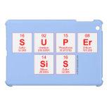 Super sis  iPad Mini Cases