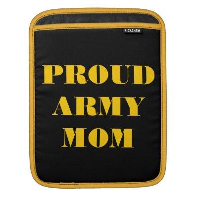 Ipad Sleeve Proud Army Mom