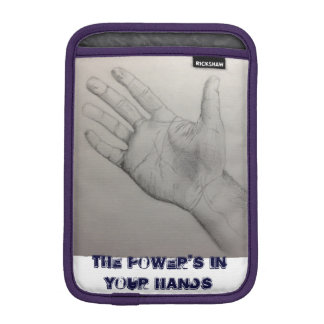 ipad sleeve the power's in your hands design