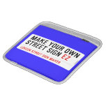 make your own street sign  iPad Sleeves