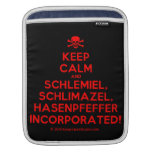 [Skull crossed bones] keep calm and schlemiel, schlimazel, hasenpfeffer incorporated!  iPad Sleeves