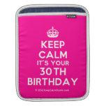 [Crown] keep calm it's your 30th birthday  iPad Sleeves