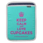 [Cupcake] keep calm and love cupcakes  iPad Sleeves