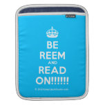 [Crown] be reem and read on!!!!!!  iPad Sleeves
