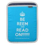 [Crown] be reem and read on!!!!!!  iPad Sleeves