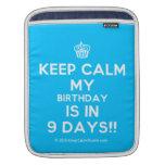 [Cupcake] keep calm my birthday is in 9 days!!  iPad Sleeves