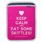[Love heart] keep calm and eat some skittles!  iPad Sleeves