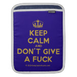 [Dancing crown] keep calm and don't give a fuck  iPad Sleeves