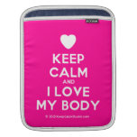 [Love heart] keep calm and i love my body  iPad Sleeves