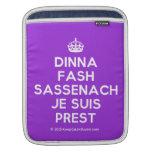 [Crown] dinna fash sassenach je suis prest  iPad Sleeves