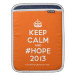 [Crown] keep calm and #hope 2013  iPad Sleeves