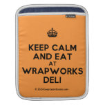 [Crown] keep calm and eat at wrapworks deli  iPad Sleeves