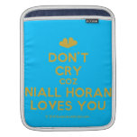 [Two hearts] don't cry coz niall horan loves you  iPad Sleeves