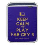[Computer] keep calm and play far cry 3  iPad Sleeves