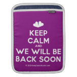 [Two hearts] keep calm and we will be back soon  iPad Sleeves
