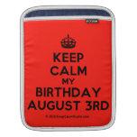 [Crown] keep calm my birthday august 3rd  iPad Sleeves