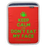 [Cutlery and plate] keep calm and don't eat my face  iPad Sleeves