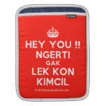 [Crown] hey you !! ngerti gak lek kon kimcil  iPad Sleeves